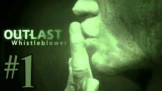 Outlast: Whistleblower #1 (Что же было?)